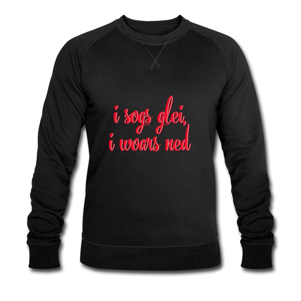 i-sogs-glei-i-woars-ned-maenner-bio-sweatshirt-von-stanley-stella